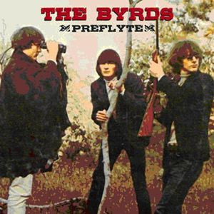 The Byrds ♦ Preflyte Plus [Import] (Limited Edition, 3LP)