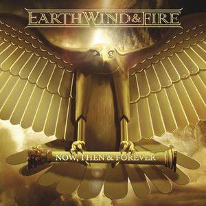 Earth, Wind & Fire ♦ Now Then & Forever