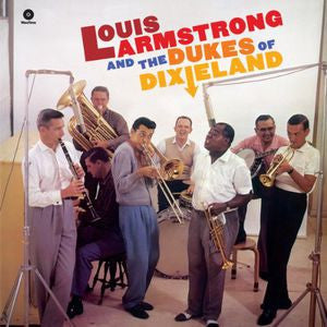 Louis Armstrong ♦ And the Dukes of Dixieland