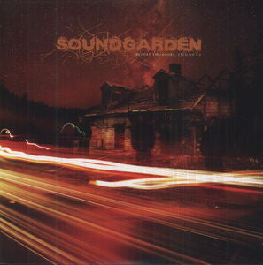 Soundgarden ♦ Before the Doors: Live on I-5 Soundchecks