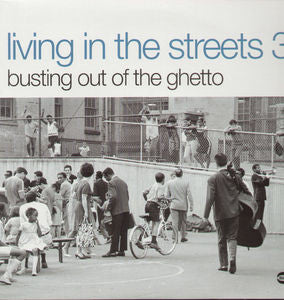 Various Artists ♦ Living in the Streets 3: Busting Out of the Ghetto [Import]