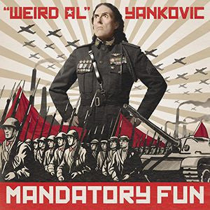 Weird Al Yankovic ♦ Mandatory Fun