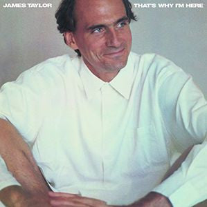 James Taylor ♦ That's Why I'm Here [Import Special] (Holland - Import)