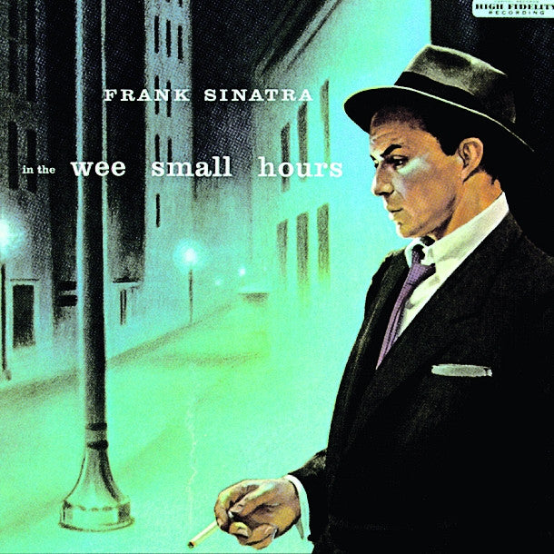 Frank Sinatra ♦ In the Wee Small Hours  (Limited Edition)