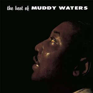 Muddy Waters ♦ Best of Muddy Waters (Limited Edition)