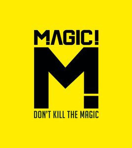 The Magic ♦ Don't Kill the Magic [Explicit Content]