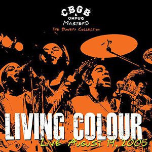 Living Colour ♦ CBGB OMFUG Masters: August 19 2005 Bowery
