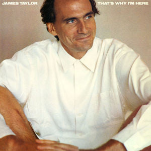 James Taylor ♦ That's Why I'm Here (Limited Edition, 180 Gram Vinyl)