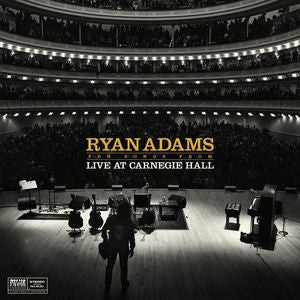 Ryan Adams ♦ Ten Songs from Live at Carnegie Hall