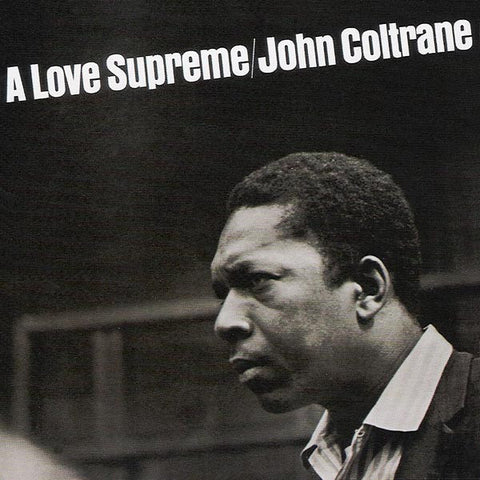 John Coltrane ♦ Love Supreme  (Remastered)