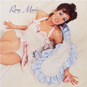 Roxy Music ♦ Roxy Music (Limited Edition, 180 Gram Vinyl)