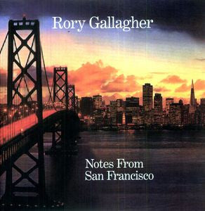 Rory Gallagher ♦ Notes from San Francisco [Import] (3LP, 180 Gram Vinyl)