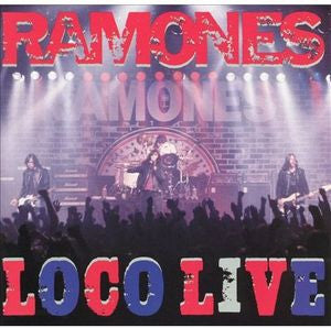 The Ramones ♦ Loco Live (2LP)