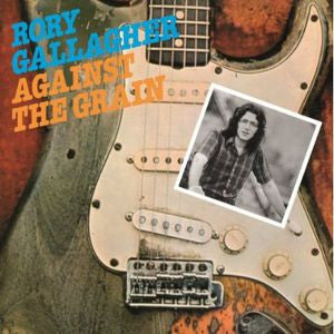 Rory Gallagher ♦ Against the Grain [Import]