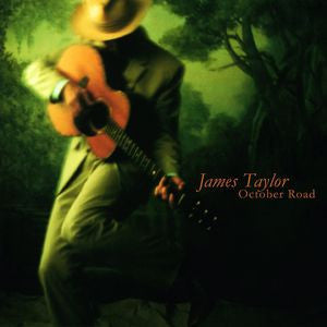 James Taylor ♦ October Road [Import] (Holland - Import)