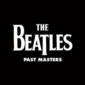 The Beatles ♦ Past Masters (2LP, 180 Gram Vinyl, Remastered, Reissue)