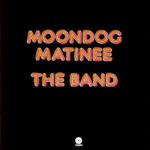 The Band ♦ Moondog Matinee