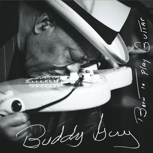 Buddy Guy ♦ Born to Play Guitar (Gatefold LP Jacket, 2LP)