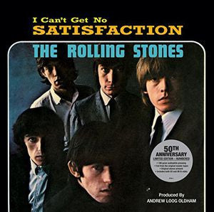 The Rolling Stones ♦ (I Can't Get No) Satisfaction 50th Anniversary (Limited Edition, Anniversary Edition)