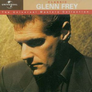 Glenn Frey ♦ Universal Masters Collection [Import] Glenn Frey
