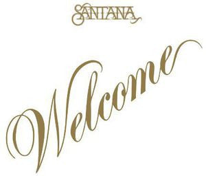 Santana ♦ Welcome (Limited Edition, 180 Gram Vinyl, Anniversary Edition)