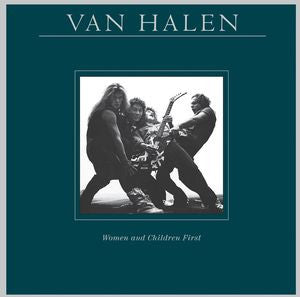 Van Halen ♦ Women & Children First (180 Gram Vinyl, Remastered)