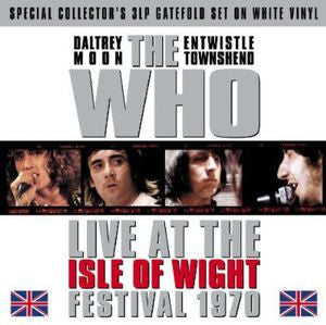 The Who ♦ Live at the Isle of Wight Festival 1970 [Import] (3LP)