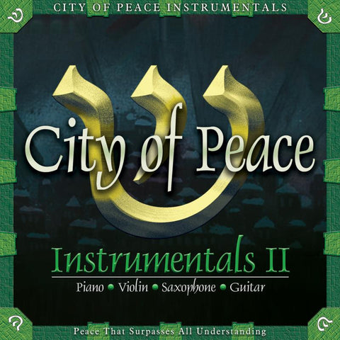 City of Peace Instrumentals II