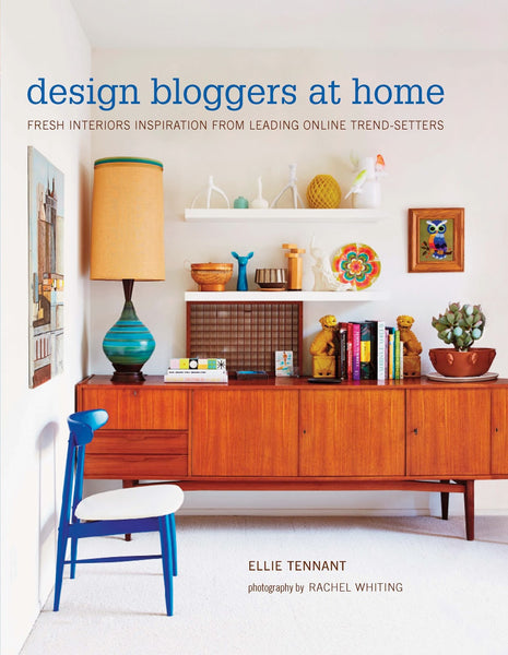 Design Bloggers at Home by Ellie Tennant