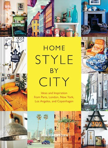 Home Style by City by Ida Magntorn