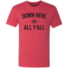 Athens - Down Here vs All Ya'll Shirt