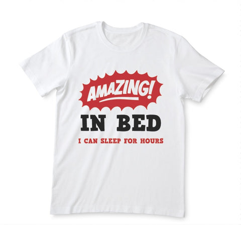 T-shirt Amazing bed