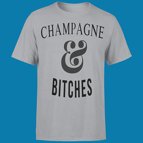 "T-SHIRT MAN ""CHAMPAGNE & BITCHES"""