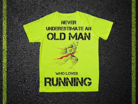 T Shirt Tecnica Never understimate an old man who loves running