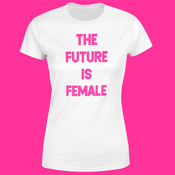 "T-Shirt Woman ""THE FUTURE IS FEMALE"""