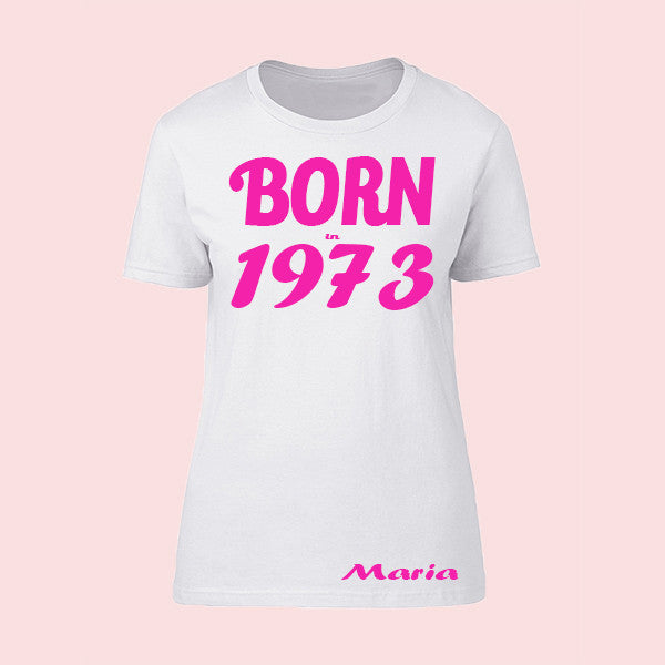 T-Shirt Woman Born in 1973