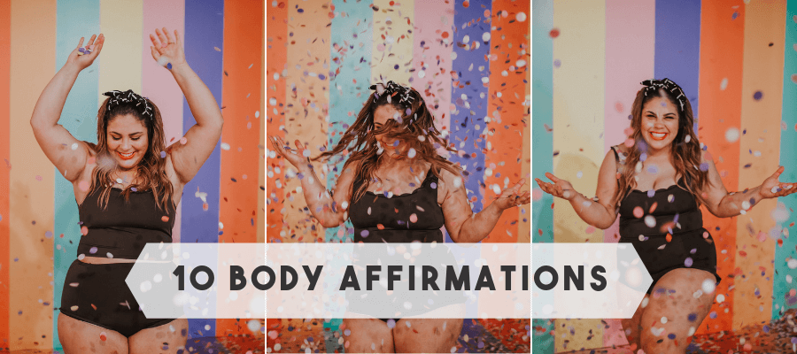 10 Body Affirmations from Kortni Jeane