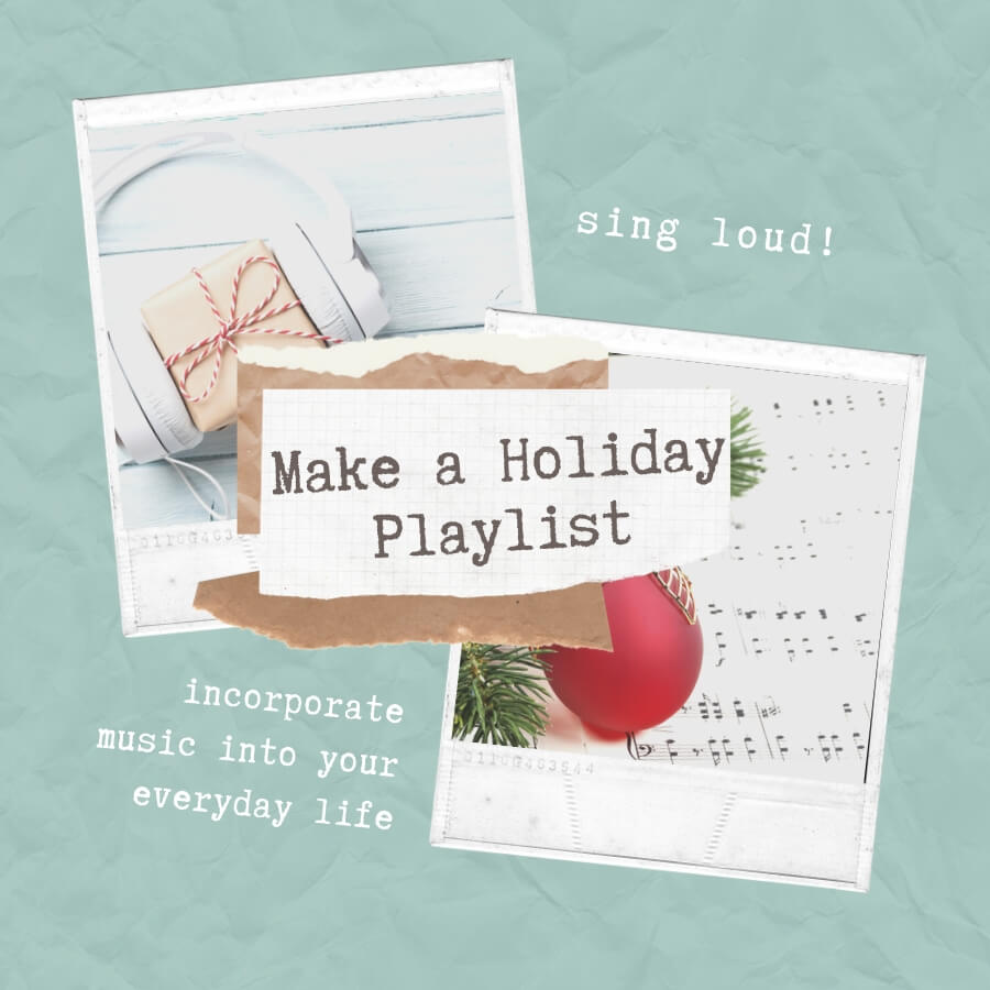 Make a holiday playlist