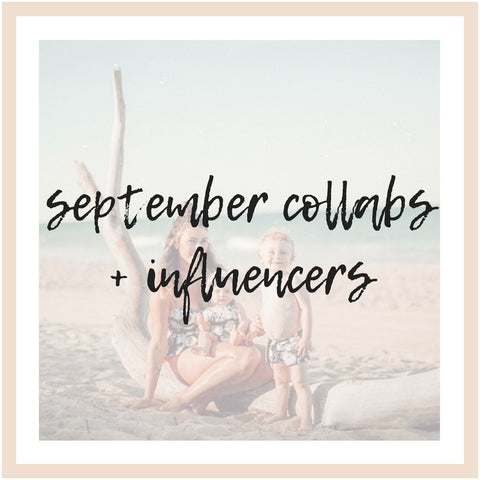 September Collaborations and Influencers