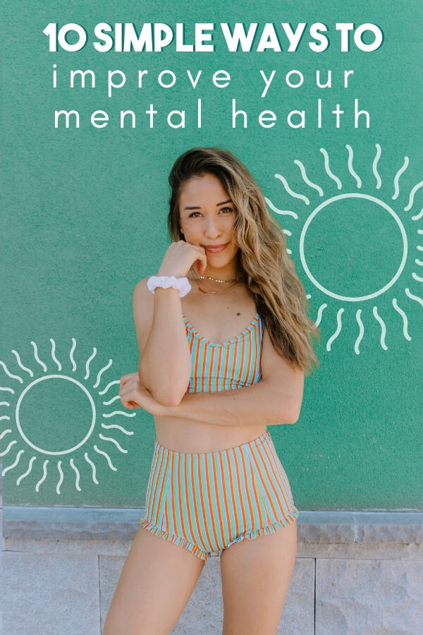 10 Simple Ways to Improve Your Mental Health