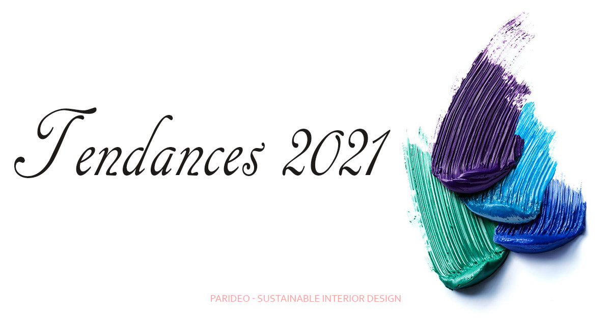 Tendances couleurs deco 2021-PARIDEO design durable