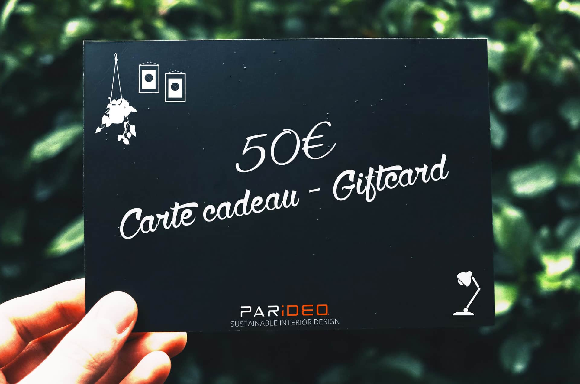 Carte Cadeau deco-mobilier-valeur 50€-PARIDEO design durable