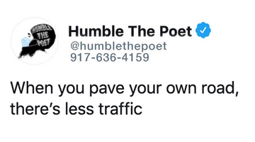When You Pave Your Own Road, There's Less Traffic