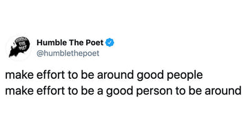 Make an Effort to Be Around Good People