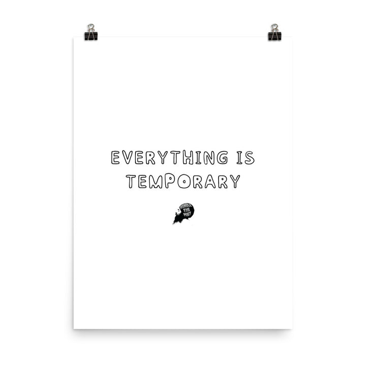 Everything is temporary - Poster