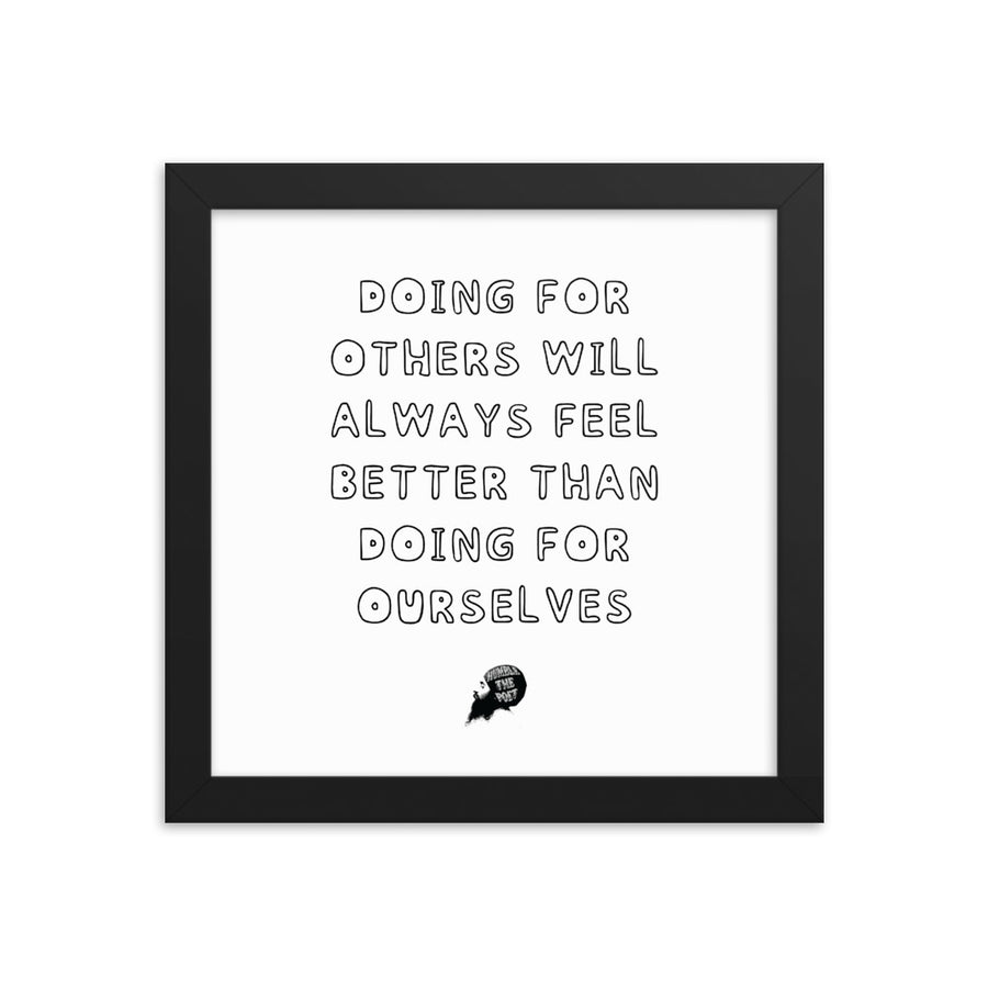 Doing for others - Framed poster