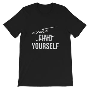 Create Yourself - Short-Sleeve Unisex T-Shirt