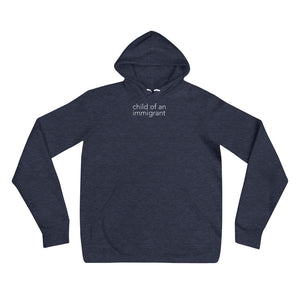 Child of an immigrant - Unisex hoodie