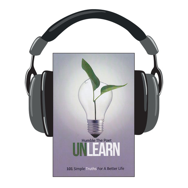 "Humble the Poet's ""UnLearn"" Audio Book"