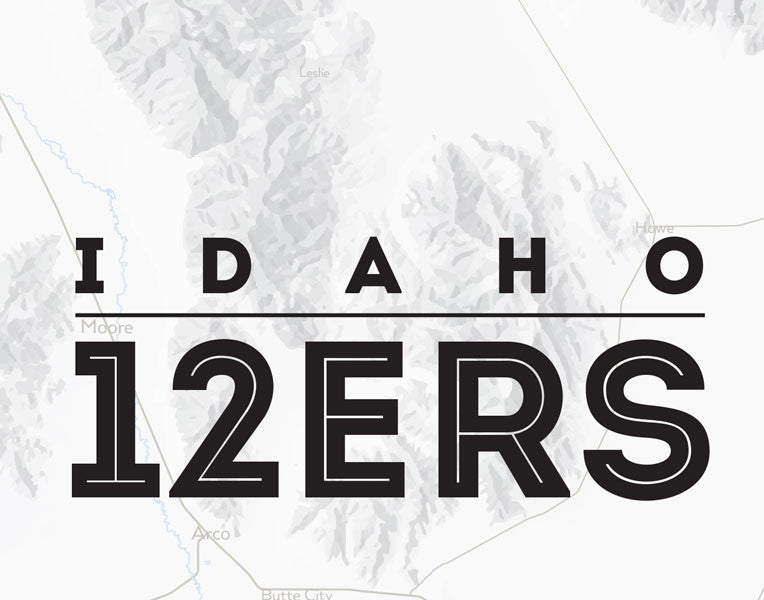 Idaho 12ers Map Print - gray